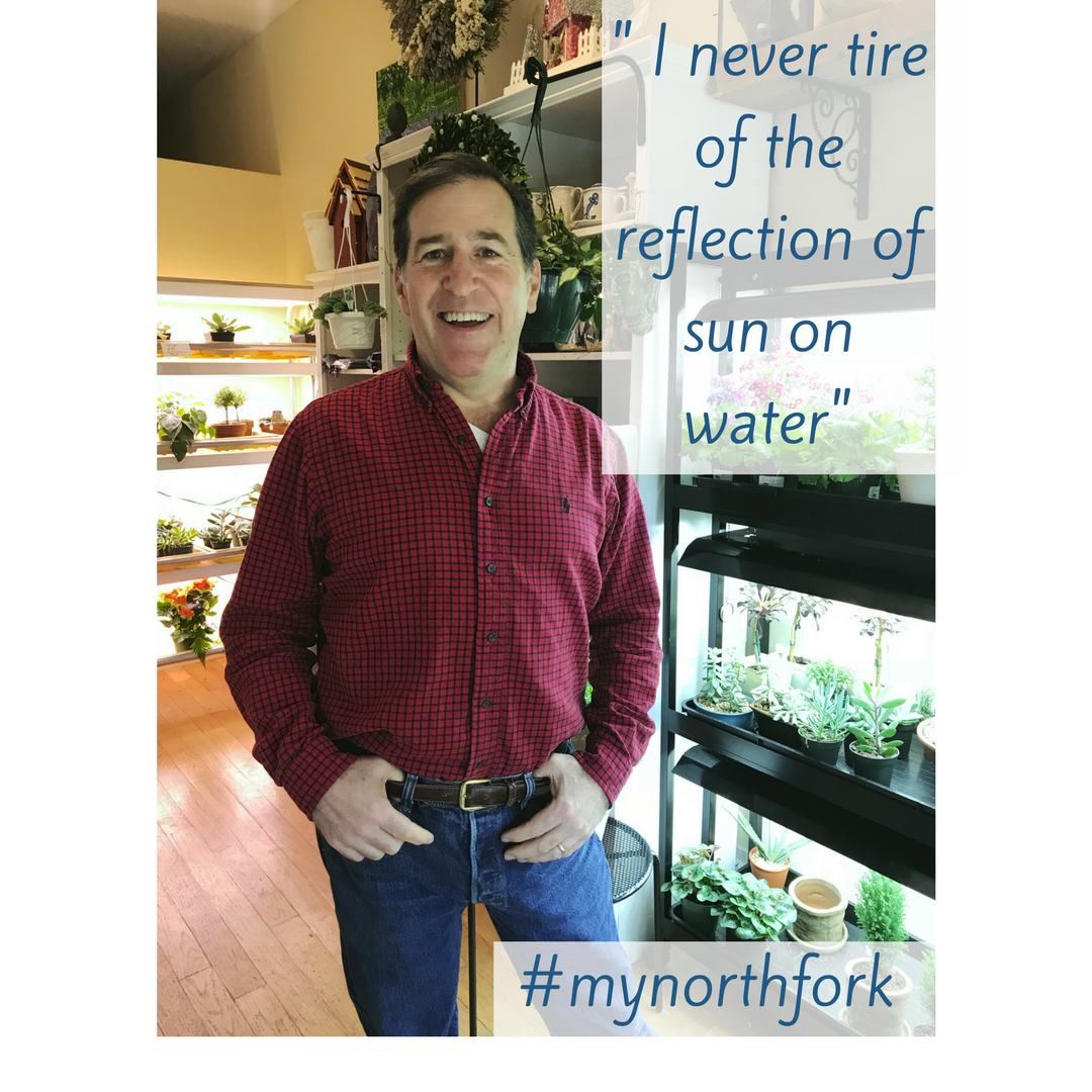 """#mynorthfork 2/9/2018 - """"Amidst all the beauty that the North Fork has to offer, with all of the farms,vineyards and charming hamlets, to me, it first and foremost means water. Of all the spots, Greenport is my home and those various bodies of water that surround it; Stirling basin, Greenport Harbor and the Long Island Sound at 67 Steps. I am at one with a village on the water whose heritage is based on the sea. From Tall Ships, to baymen, steamers and pleasure craft, the working waterfront reminds us of the importance of our estuaries. I never tire of the reflection of sun on water, the mineral scent in my nostrils and the cool breeze on the hottest of days."""" - Peter, Clark's Garden & Home"""