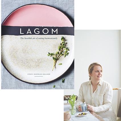 Steffi Knowles-Dellner Lagom the Swedish art of eating harmoniously cookbook