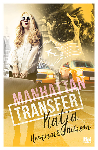 Manhatten Transfer by Katja Hvenmark-Nilsson is   available to purchase here     (Swedish language).
