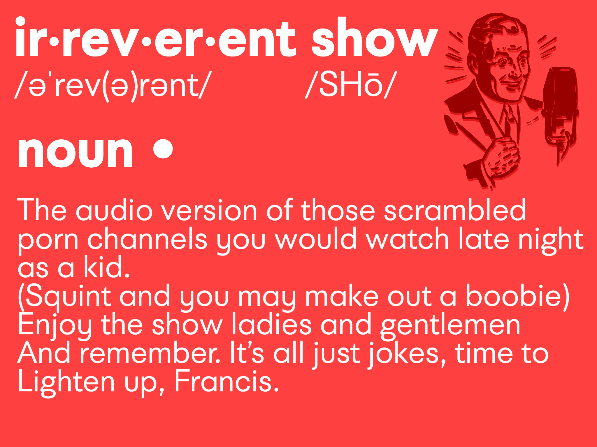 About — The Irreverent Show
