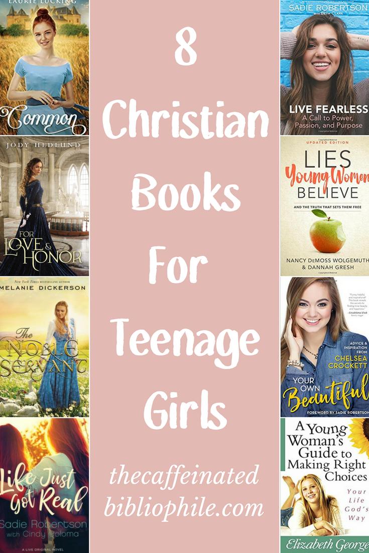 8 Christian Books For Teenage Girls