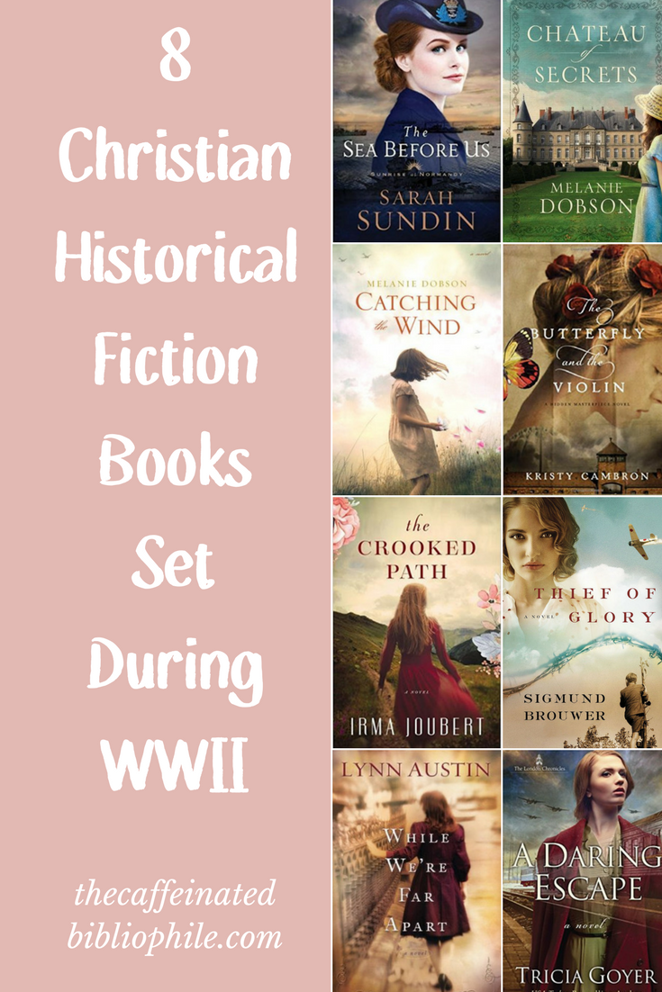 Christian Historical Fiction Books Set During WWII