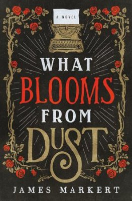 what blooms from dust.jpg