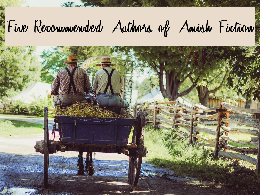 Five Recommended Authors of amish fiction