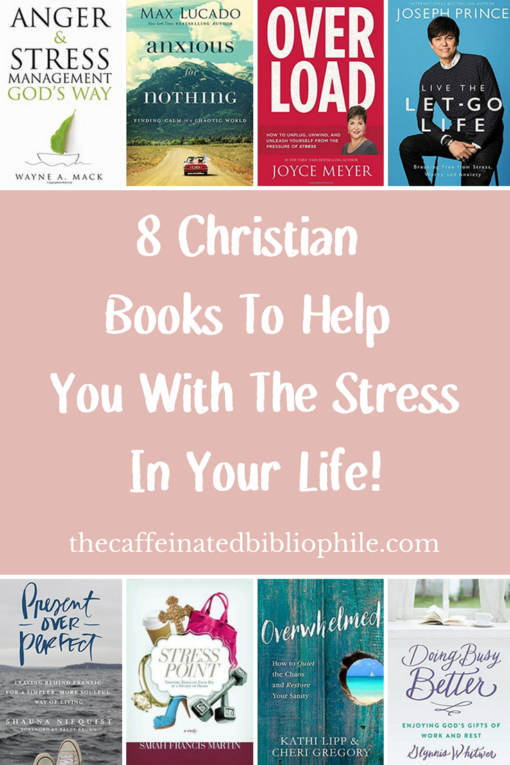 8 christian books to help with stress