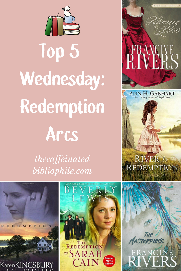 Top 5 wednesday- redemption arcs in Christian fiction