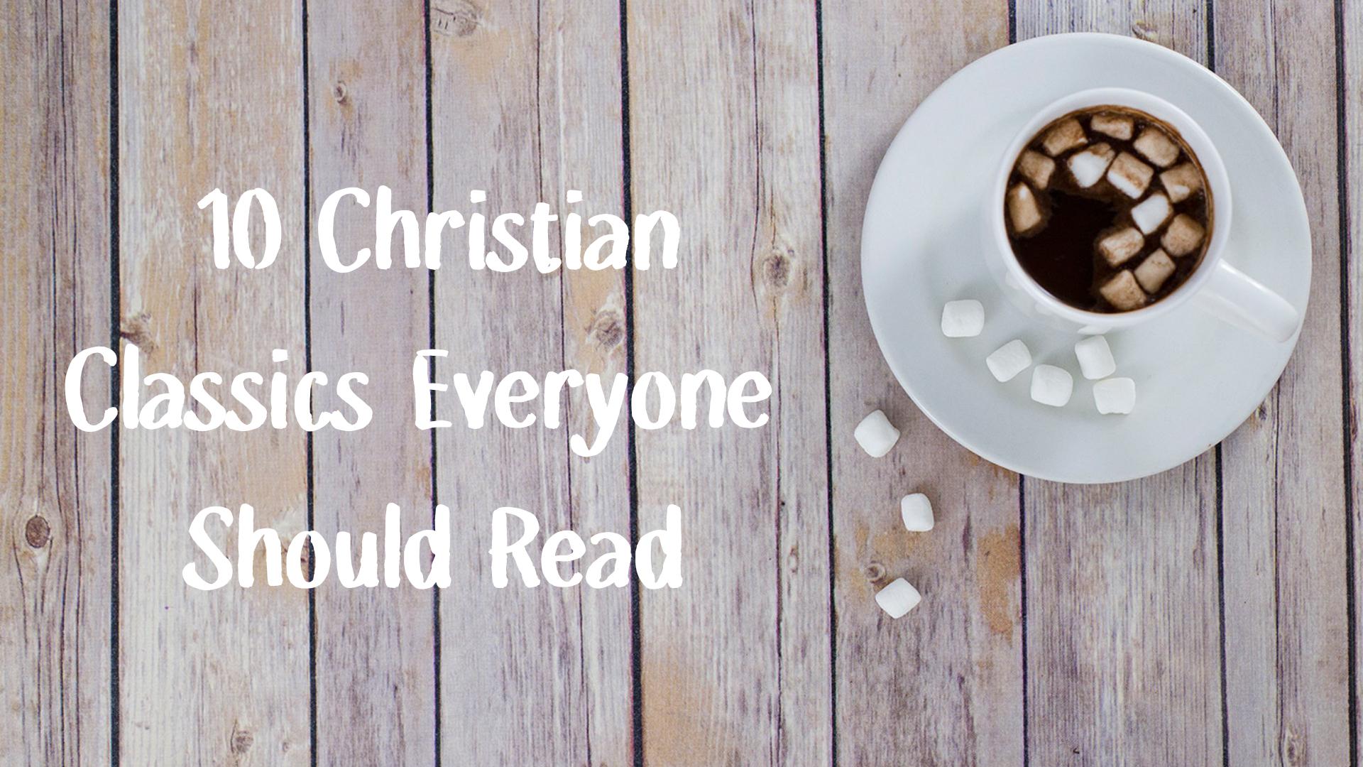 10 Christian classics everyone should read