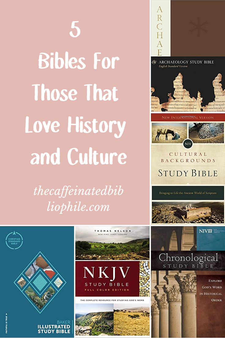 5 bibles for those that love history and culture