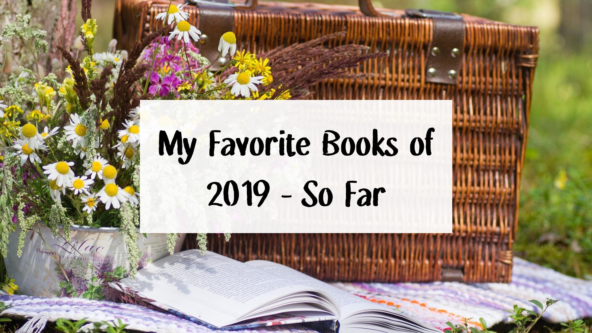 My Favorite Books of 2019 - So Far