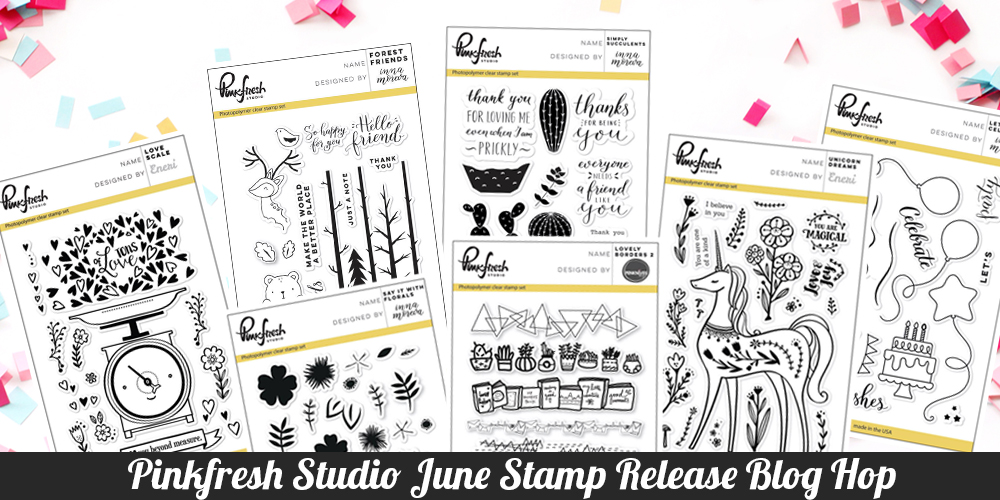 Pinkfresh Studio June Stamp Release Blog Hop (1).jpg