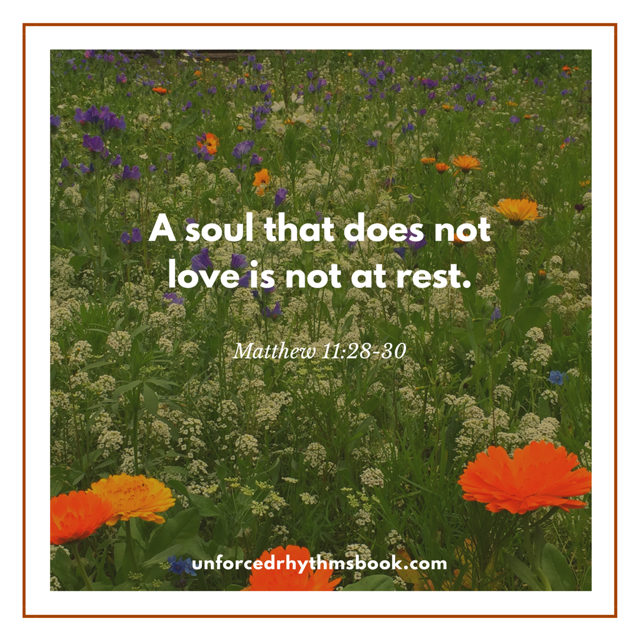 A soul that does not love is not at rest..png
