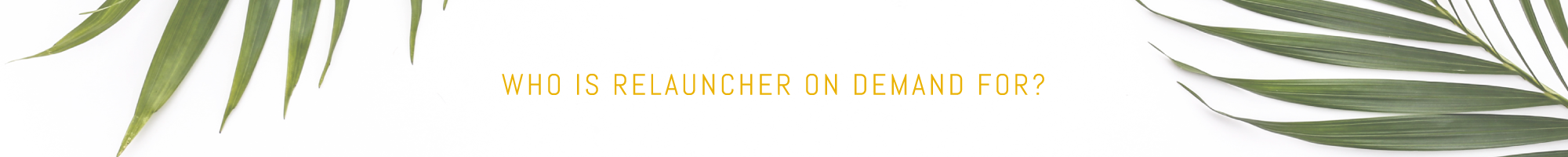 relauncher-on-demand.png