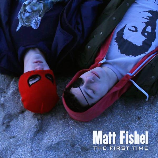 Matt_Fishel_The_First_Time_Single_Cover_Art.jpg