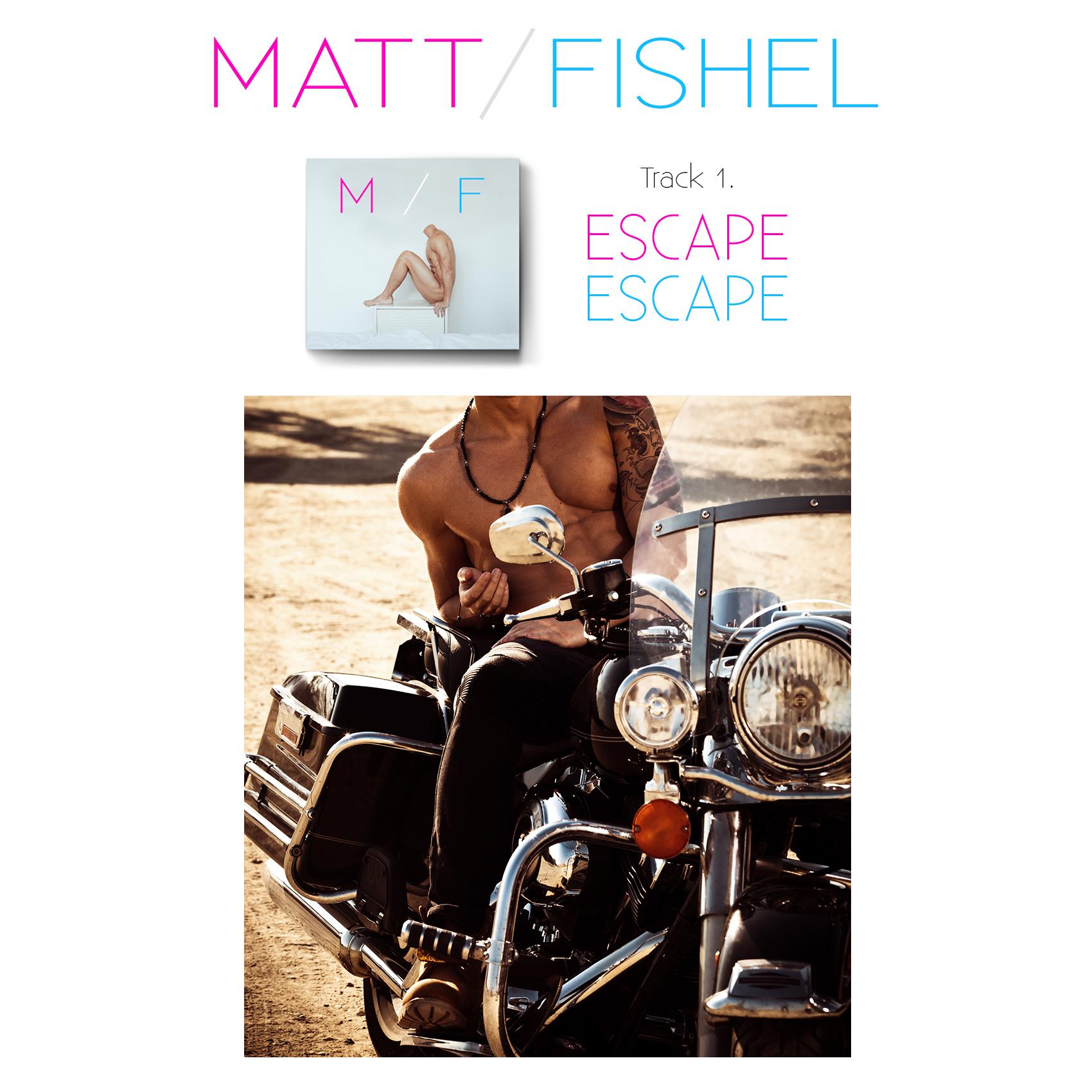 Matt Fishel_MF_Track 01_Escape 1.jpg