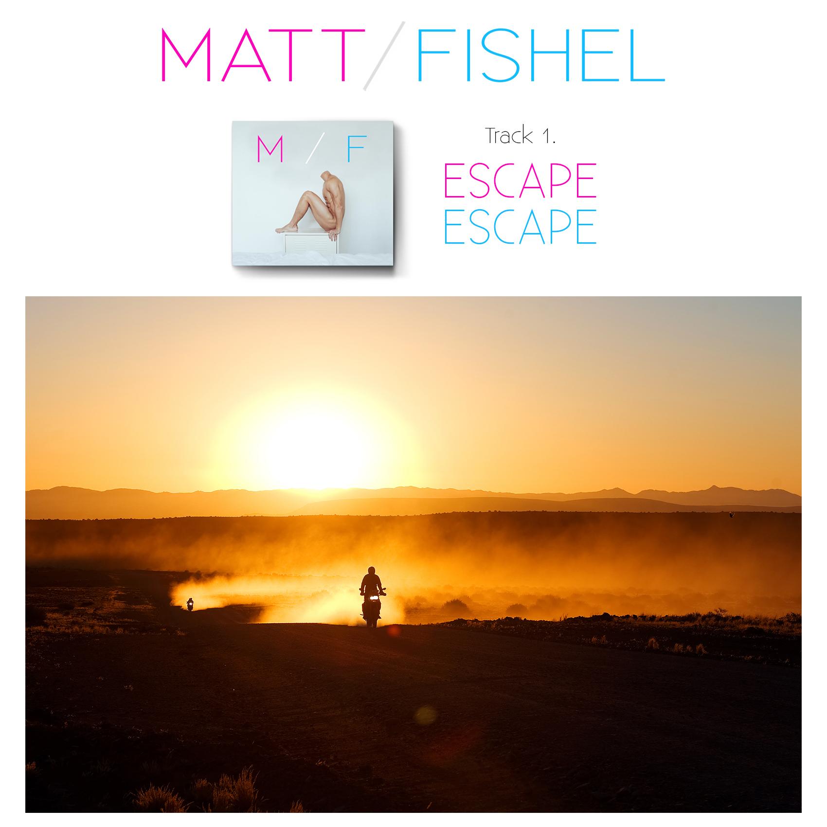 Matt Fishel_MF_Track 01_Escape 2.jpg