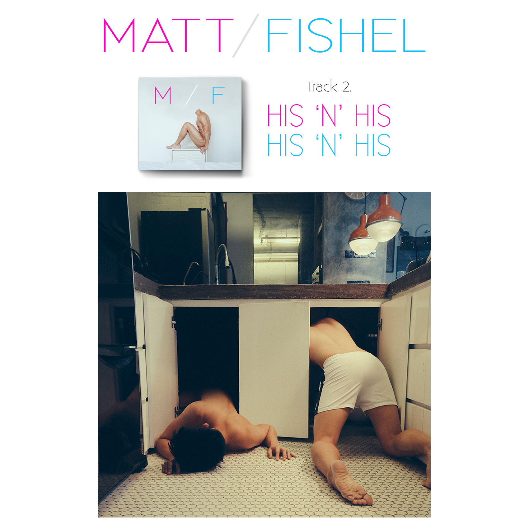 Matt Fishel_MF_Track 02_His n His.jpg