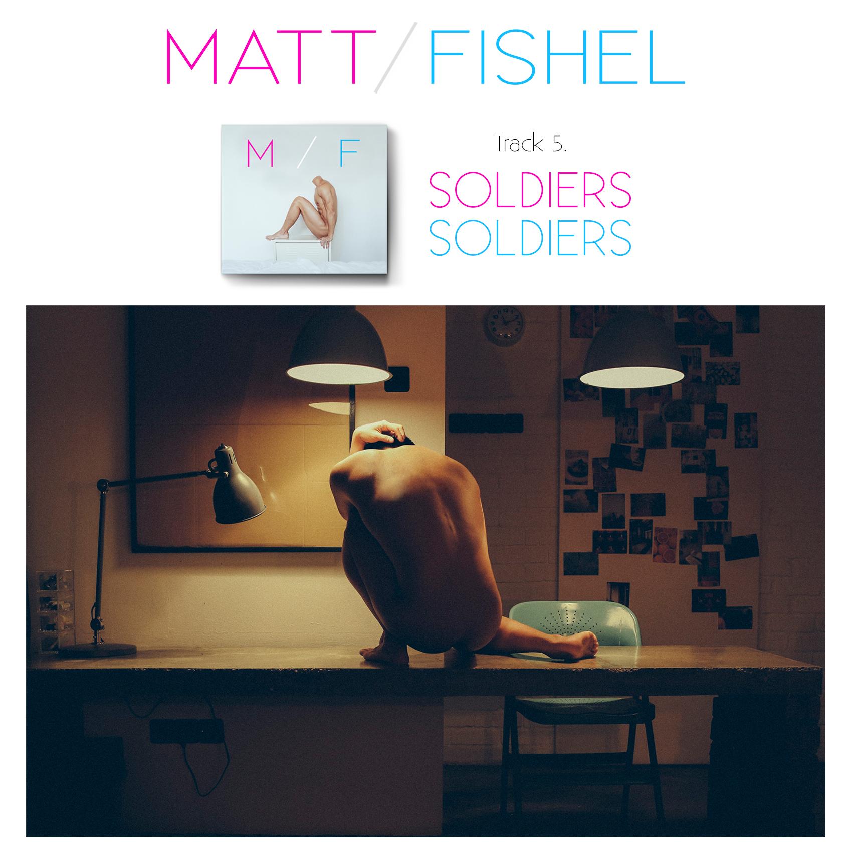 Matt Fishel_MF_Track 05_Soldiers.jpg