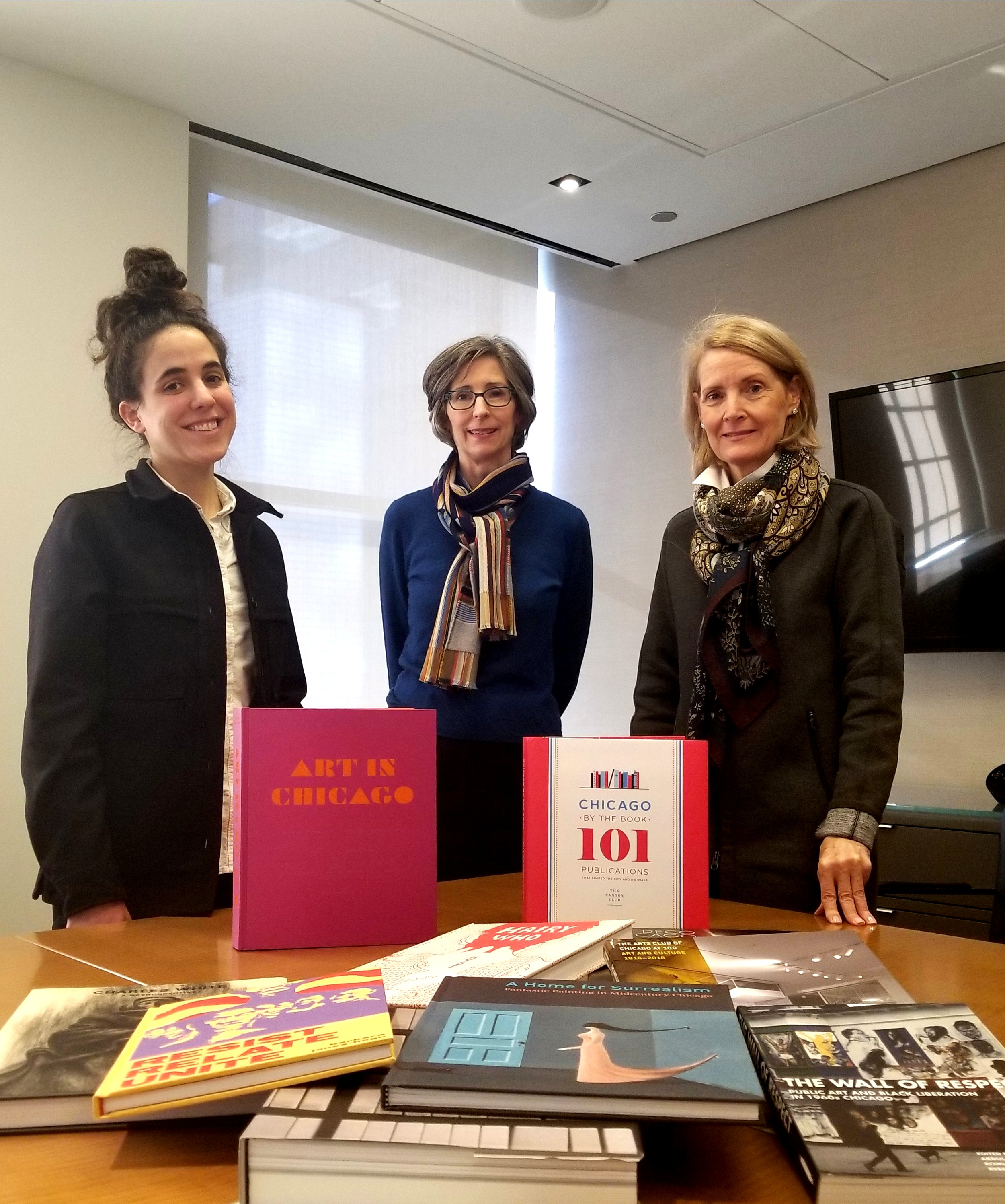 From left to right: Maggie Taft co-editor of the new book ART IN CHICAGO, Jenny Siegenthaler, program director of Education Grants & Initiatives at the Terra Foundation, and Kim Coventry, executive director of the Driehaus Foundation & co-chair of the Caxton Club's publications committee.