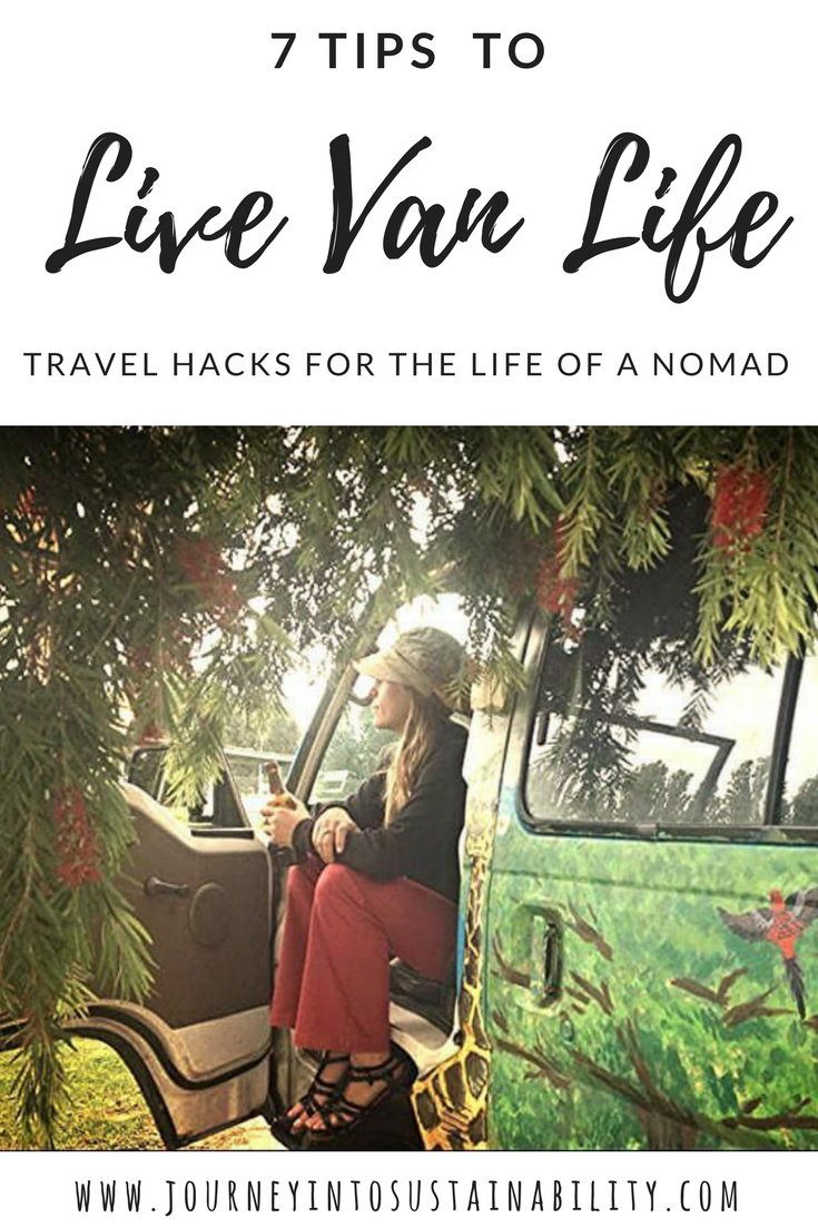 7 Tips to help you live the van life. Travel advice and ideas to help your days in a van go smooth.