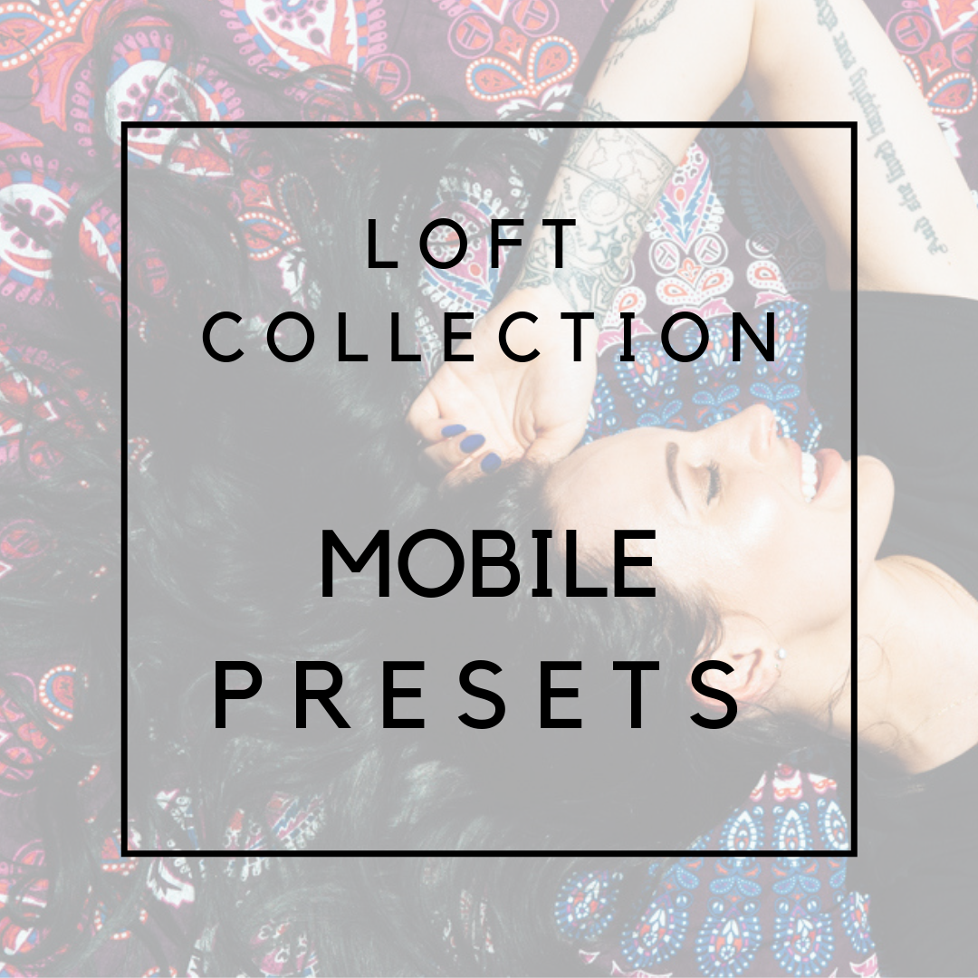 Loft Collection for Mobile