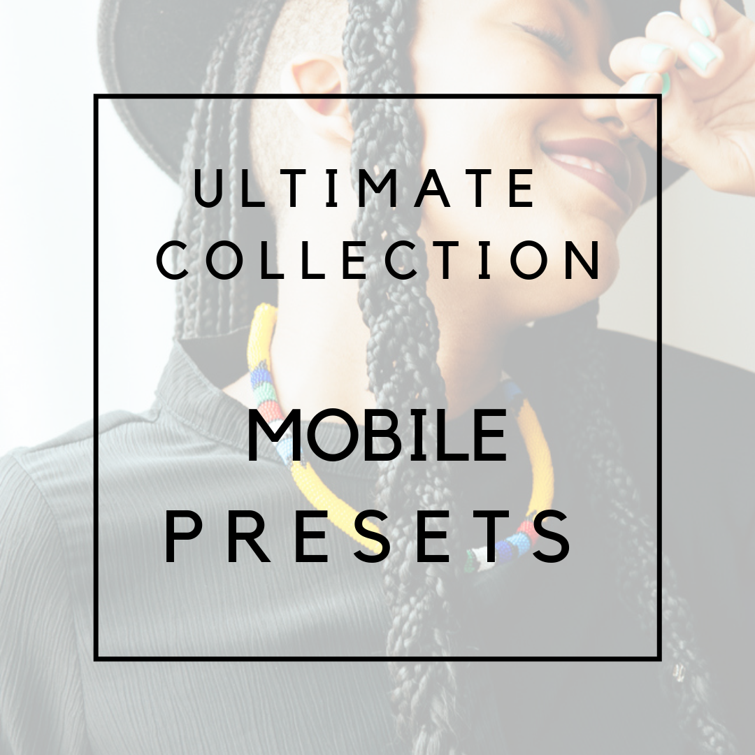 The Ultimate Mobile Preset Collection