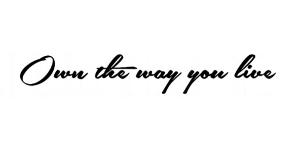 - Own the way you live explores people's lives and lifestyles and acts as a source of information and inspiration for people who are in pursuit of a well-balanced life and successful, purpose-driven professional life.