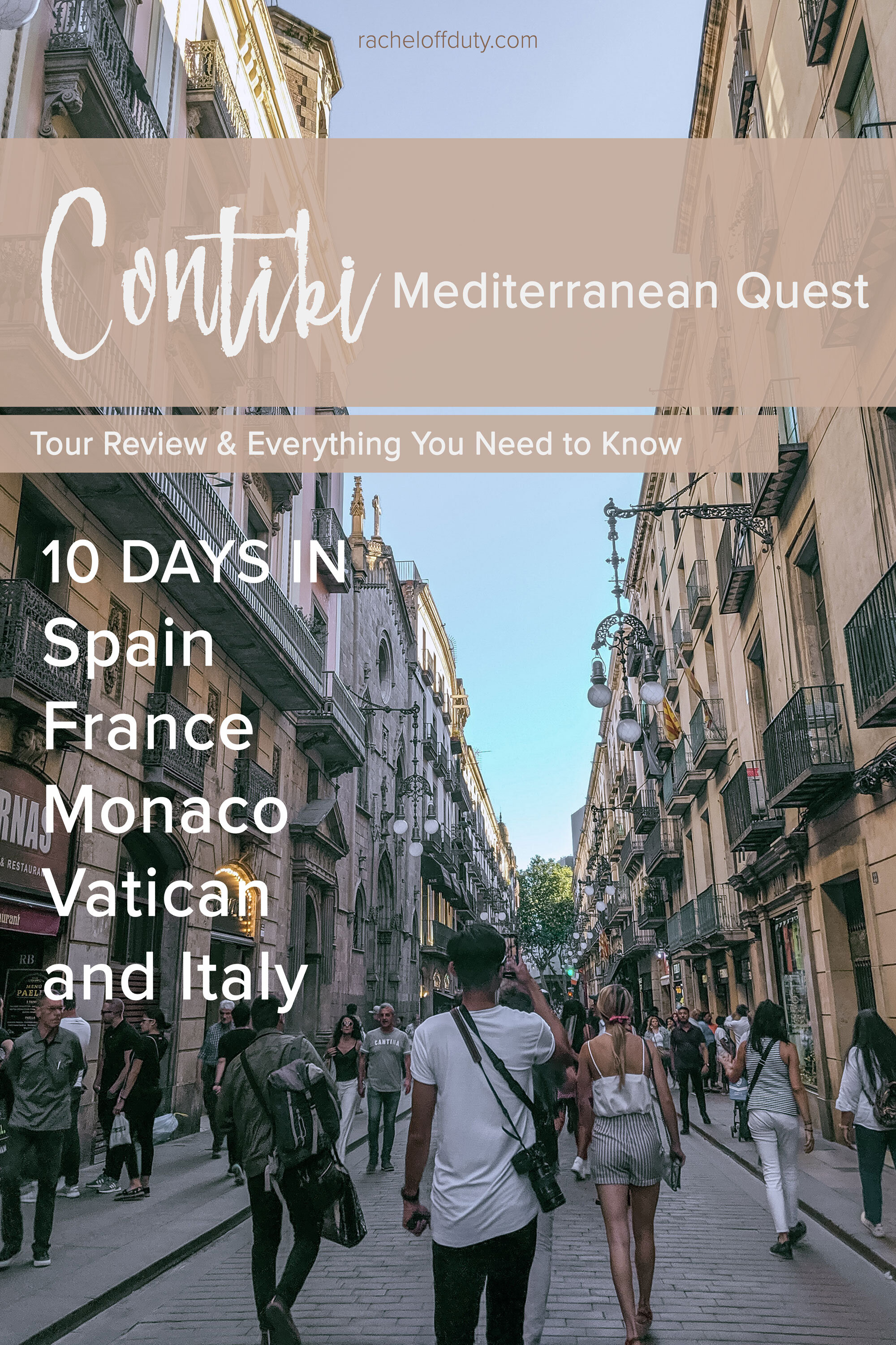 Rachel Off Duty: Contiki Mediterranean Quest Review: 10 Jam-Packed Days in Europe