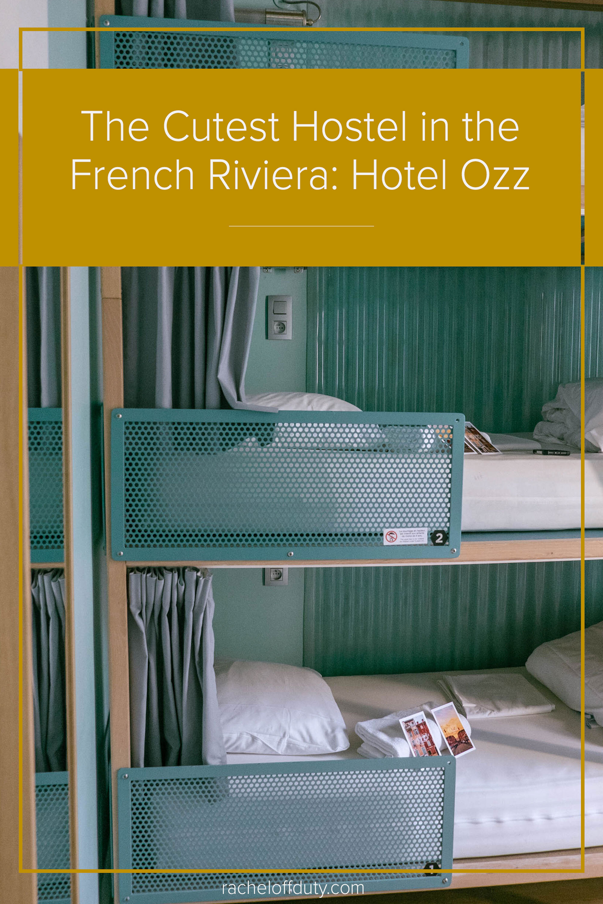 Rachel Off Duty: Where to Stay in Nice, France: The Hôtel Ozz