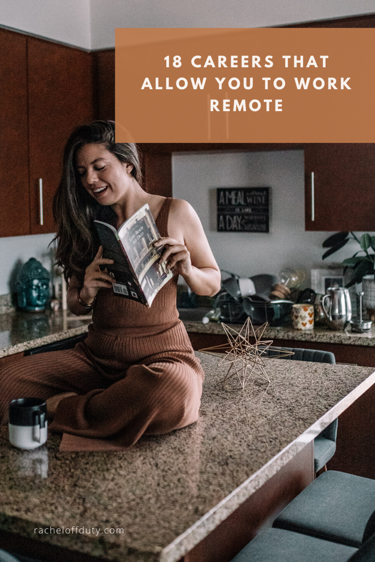 Rachel Off Duty: 18 Careers That Allow You to Work Remote