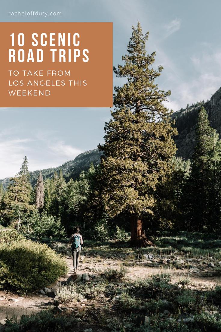 Rachel Off Duty: Scenic Road Trips to Take in California