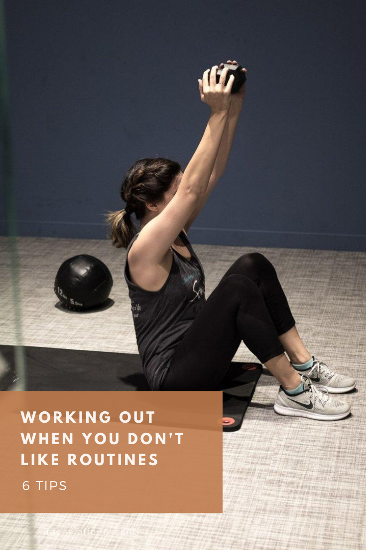 Rachel Off Duty: Working Out When You Don't Like Routines