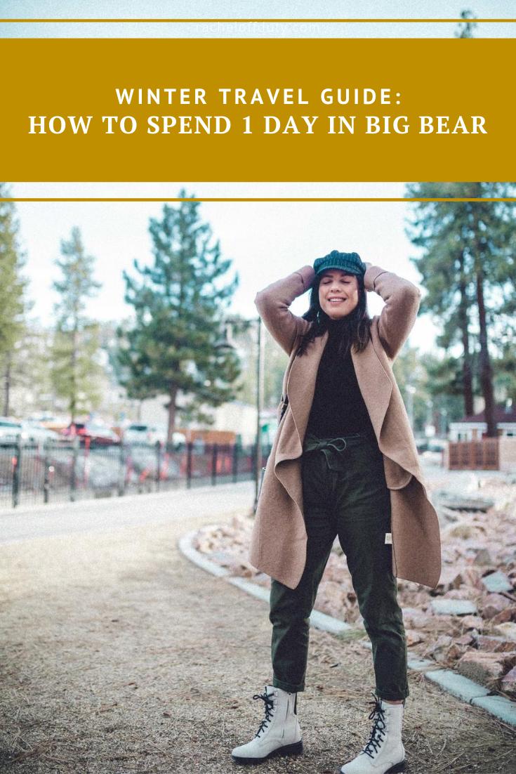 Rachel Off Duty: How to Spend 1 Day in Big Bear