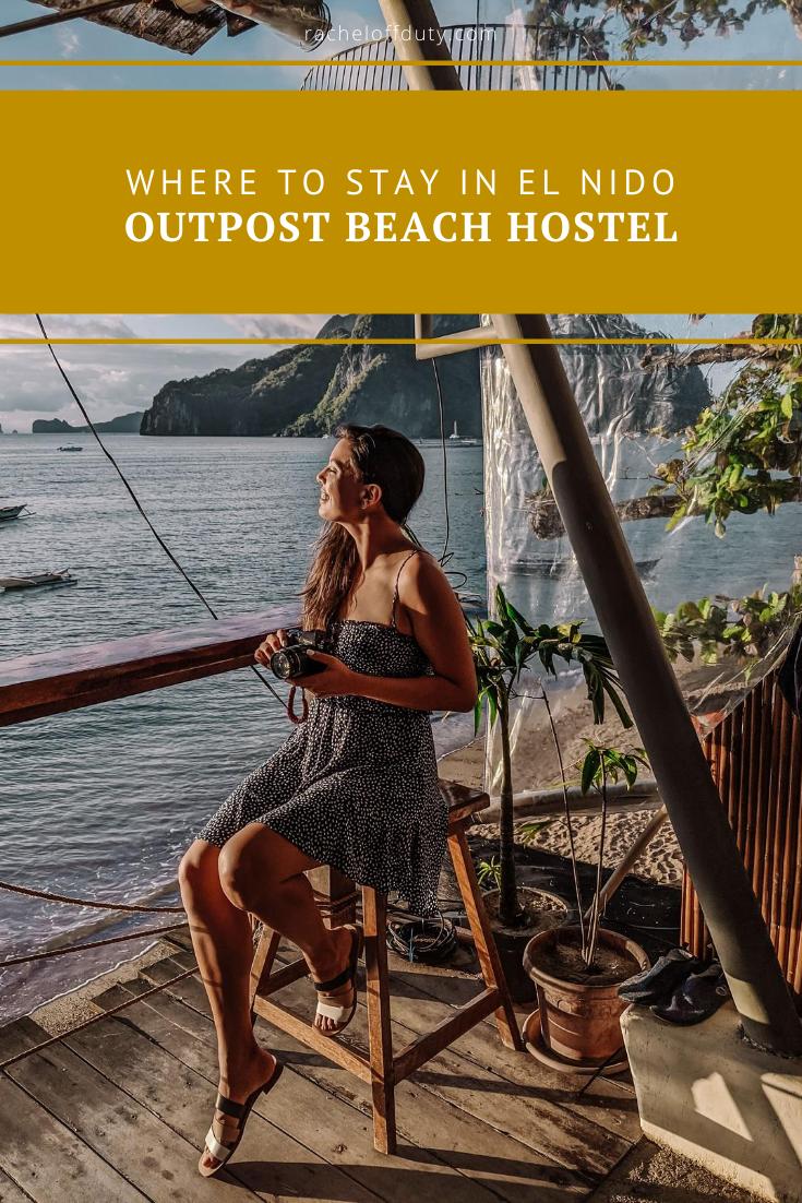 Rachel Off Duty: Where to Stay in El Nido – Outpost Beach Hostel