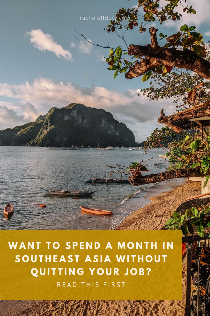Rachel Off Duty: What I Learned From Traveling One Month in Southeast Asia While Working Full Time