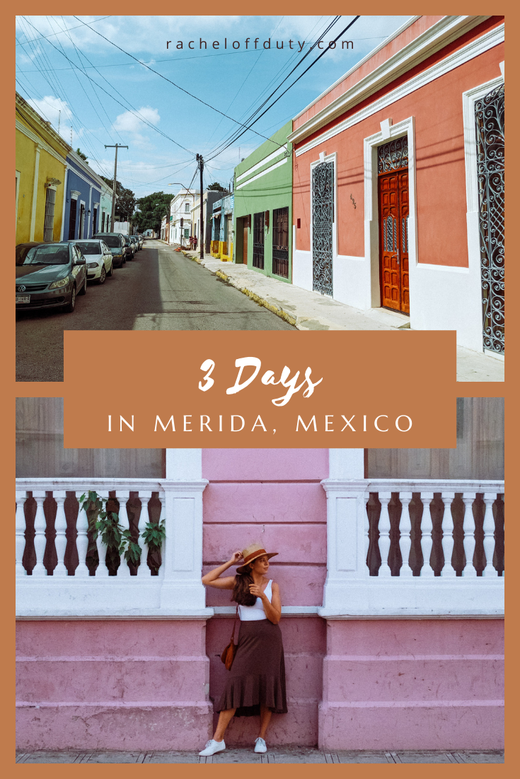A 3 Day Guide to Merida, Mexico – Rachel Off Duty