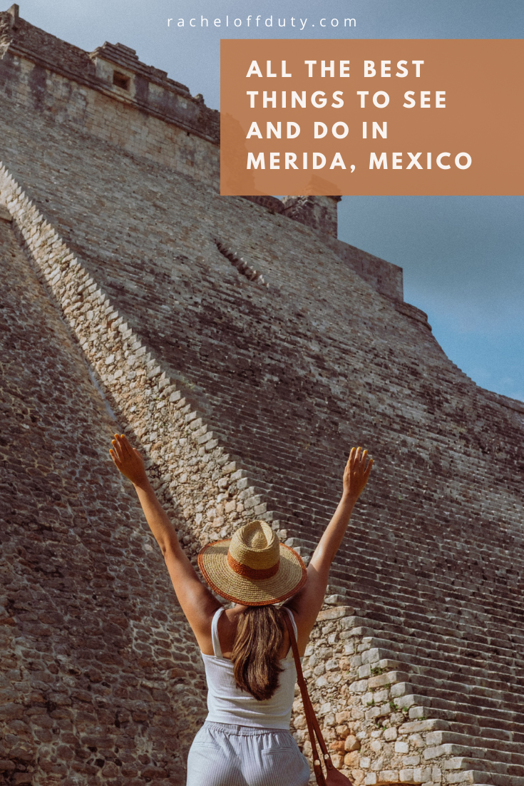 The Top Things to Do in Merida, Mexico – Rachel Off Duty