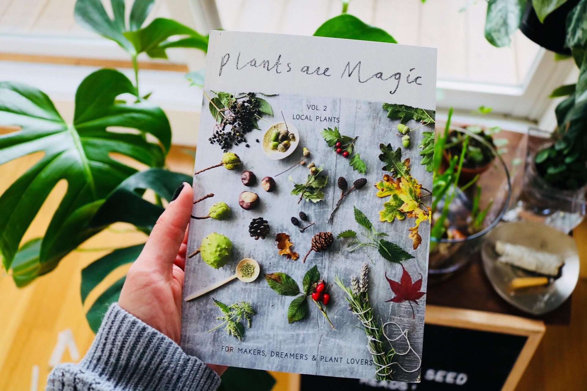 Plants are Magic, Volume II by Rebecca Desnos