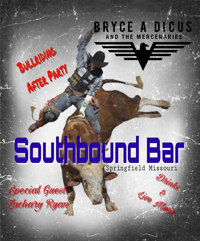 Alright #Bullriding fans be sure to come out to the #afterparty at #southbound #bar in #springfield #missouri for the @lj_jenkins #bullriders tour in #ozark this #Saturday for some #beer #dancing and #livemusic #countrymusic #reddirt #gypsysoul #brycedicusandthemercinaries