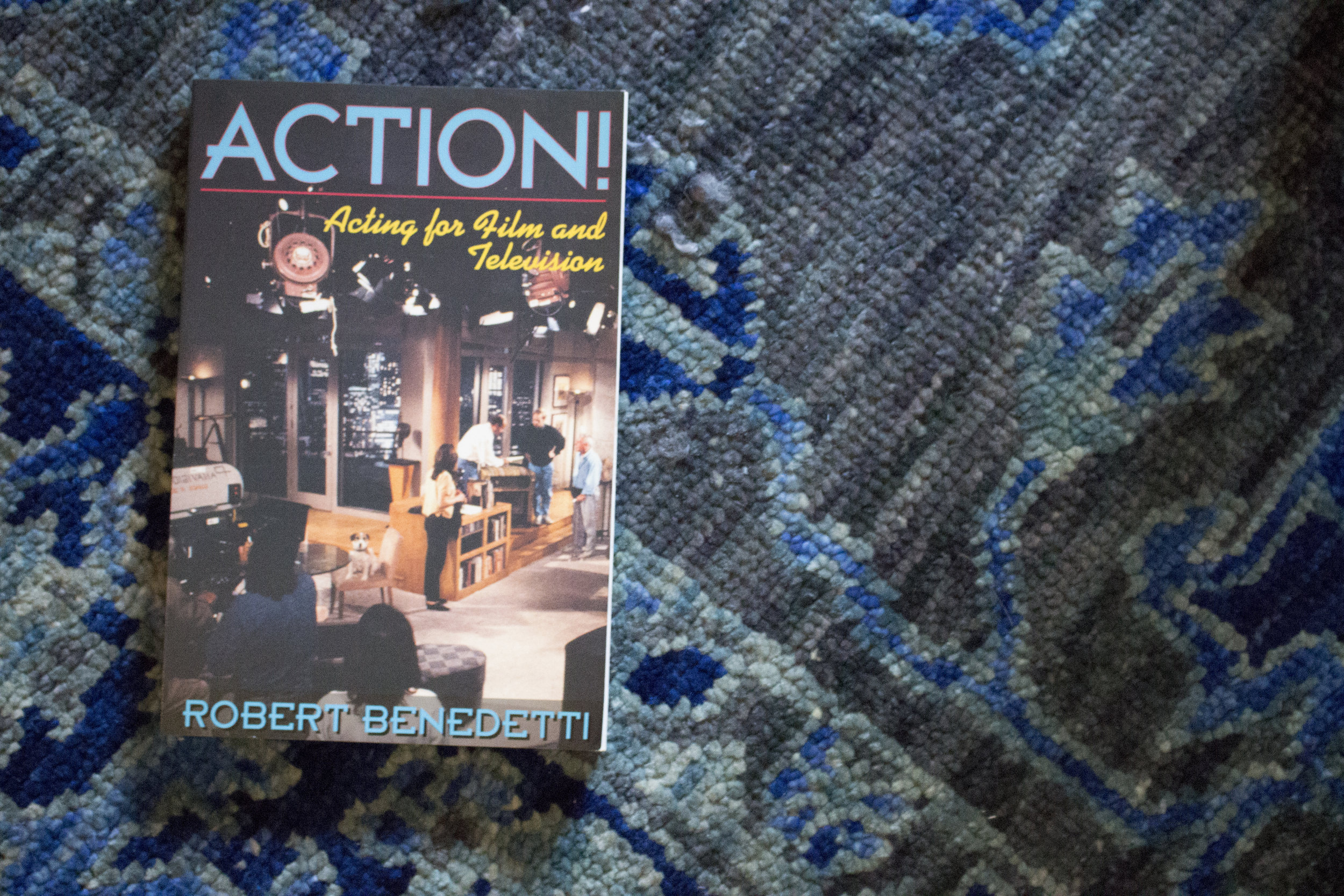 ACTION!Acting for Film and Television - Written by Robert Benedetti