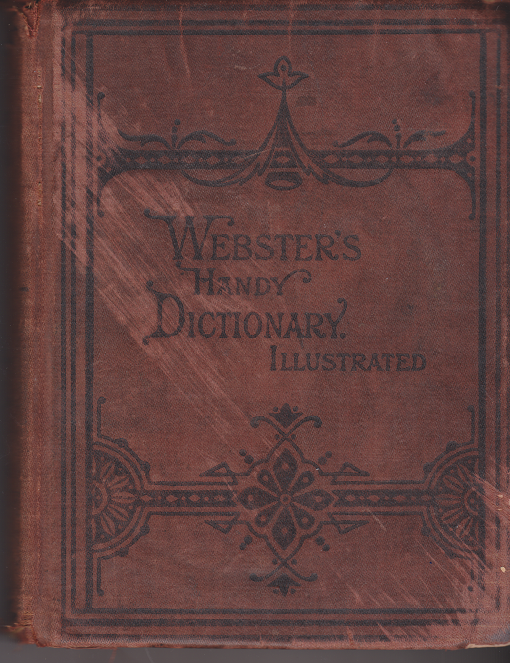 antique Websters Handy Dictionary Illustrated--front.png