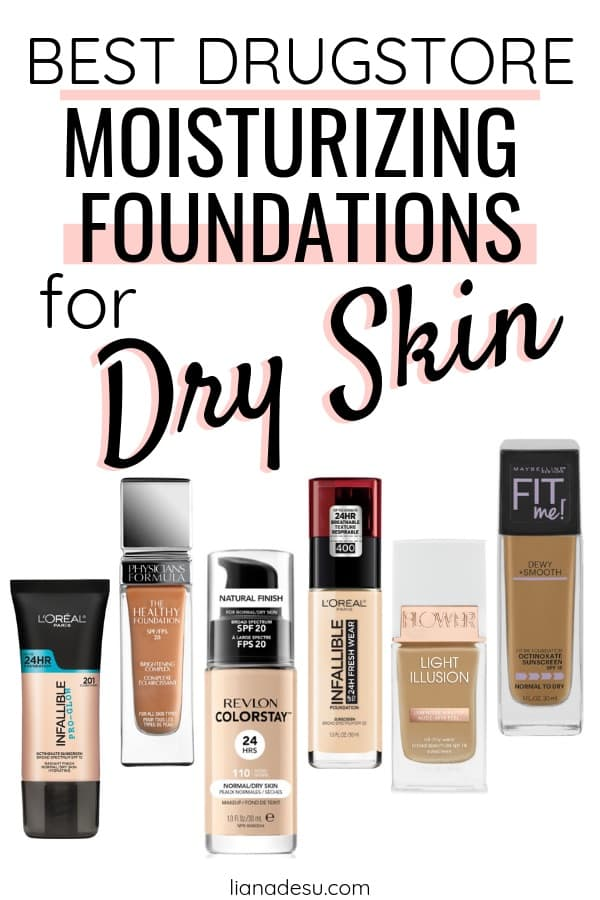 I know how hard it is to find the right foundation for your skin type. If you have dry skin, this post is for you! I'm sharing the best drugstore moisturizing foundations for dry skin, plus tips on how to choose foundation for dry skin and how to prep dry skin for makeup! These are the best drugstore foundations to stay hydrated all day! #drugstore #foundation #dryskin