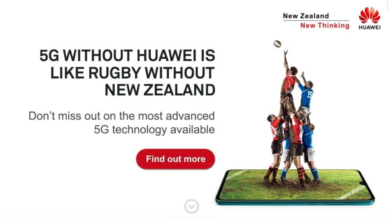 Huawei starts a new advertisement campaign amid recent restrictions from supplying 5G network equipment.  Photo:  Stuff