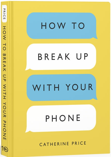 How to Break Up With Your Phone.jpg