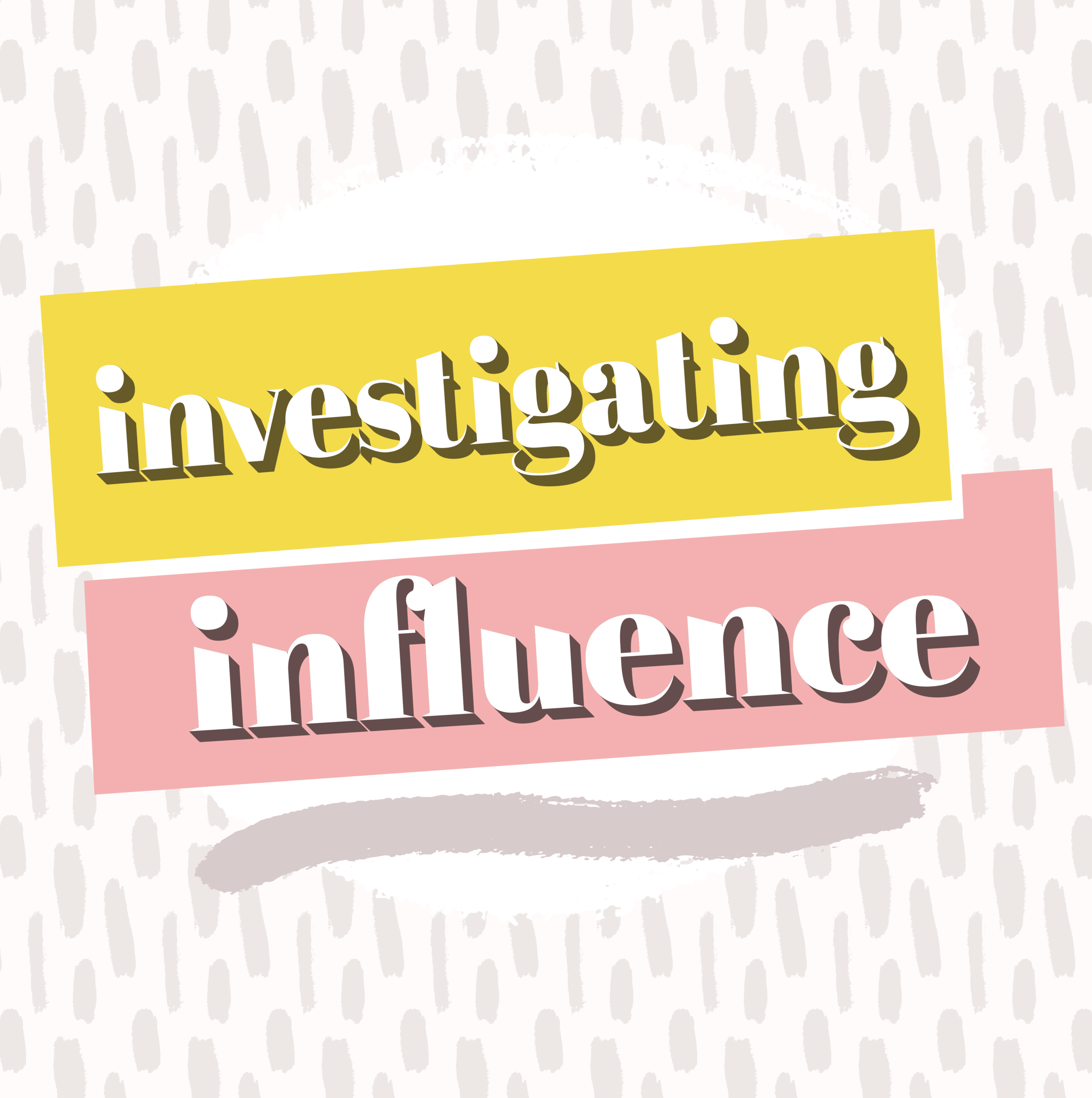investigating influence influencer marketing podcast