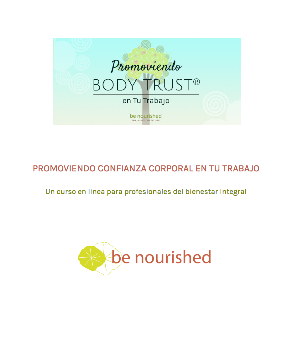 Be Nourished Promoting Body Trust in Your Work online course for helping professionals