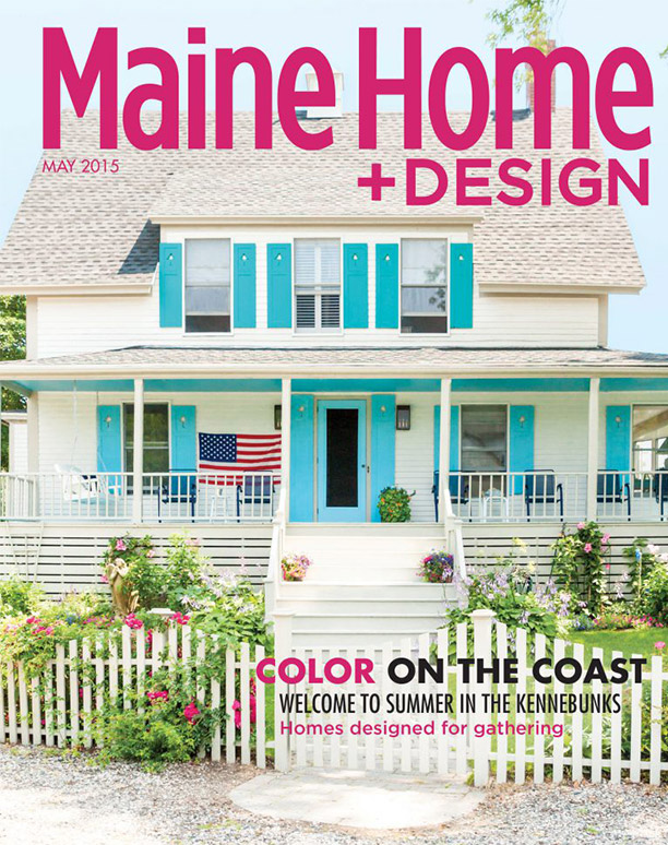 Maine Home & Design May 2015 cover featuring colorful Hurlbutt Designs home.
