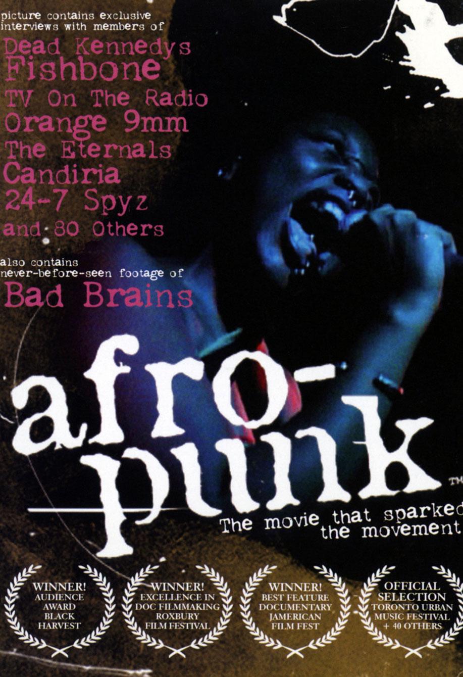 AFROPUNK DOCUMENTARY 2007 - Film, Music & Soundtrack