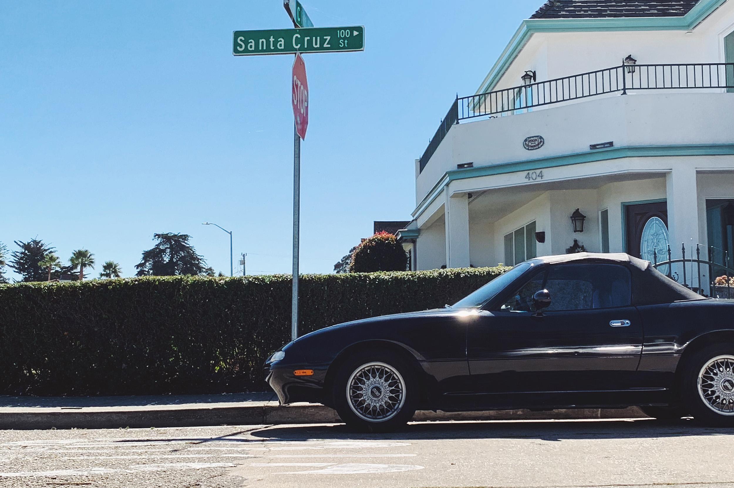 I found Santa Cruz street in Santa Cruz. Oh and a supremely clean NA Miata as well.
