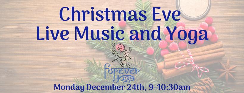 Christmas Eve Live Music and Yoga.png
