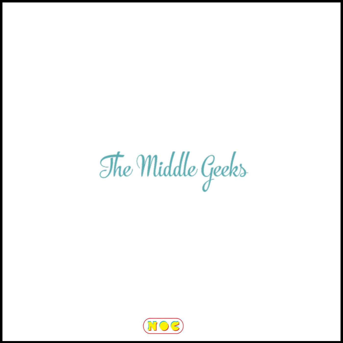 THE MIDDLE GEEKS -